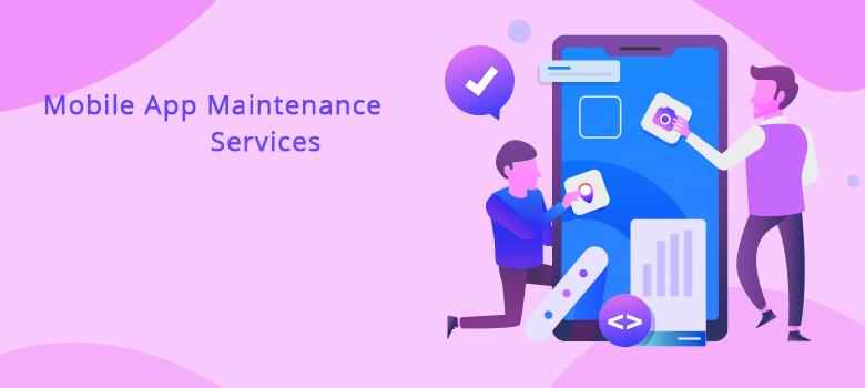 mobile app maintenance services