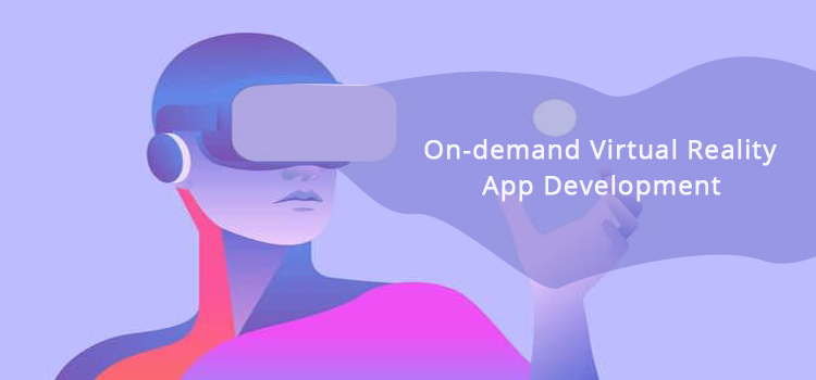on-demand virtual reality app development